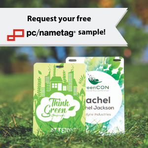 Request your free pc/nametag product sample